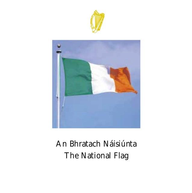 An Bhratach Náisiúnta The National Flag FLAG English For PDF 25/5/01 2:05 pm Page 1