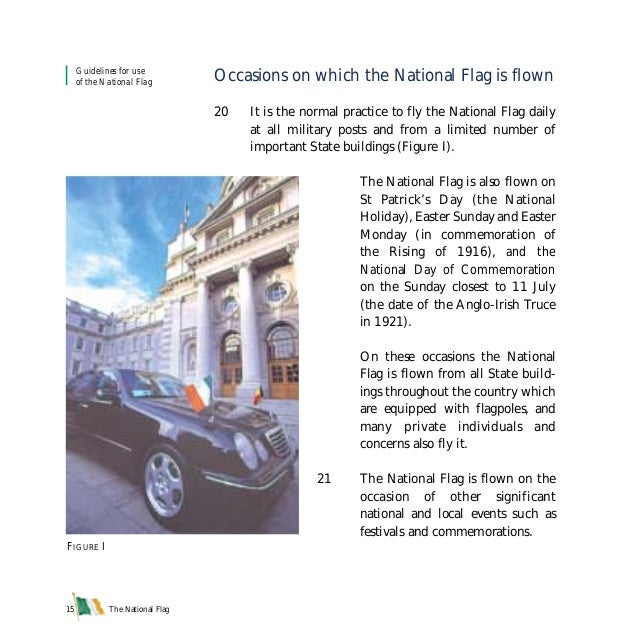 The National Flag15 Occasions on which the National Flag is flown 20 It is the normal practice to fly the National Flag da...