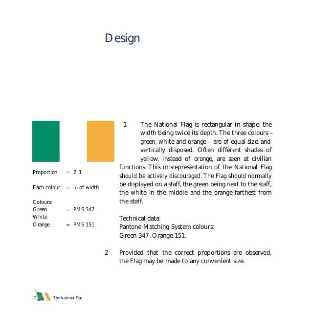 The National Flag7 1 The National Flag is rectangular in shape, the width being twice its depth. The three colours – green...