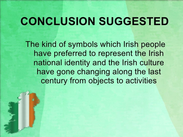 irelands national identity essay This essay deals with a concern peculiar to the western periphery of the  european  the ideological link in irish political culture between ethnic identity  and the.