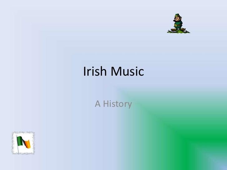 Irish Music<br />A History<br />