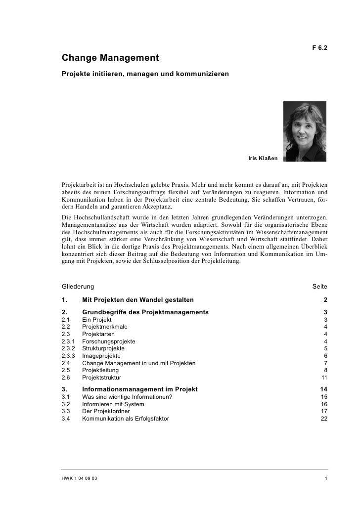 F 6.2 Change Management Projekte initiieren, managen und kommunizieren                                                    ...