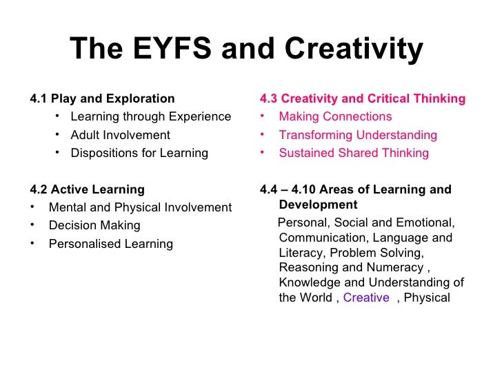 Creativity and critical thinking in early years
