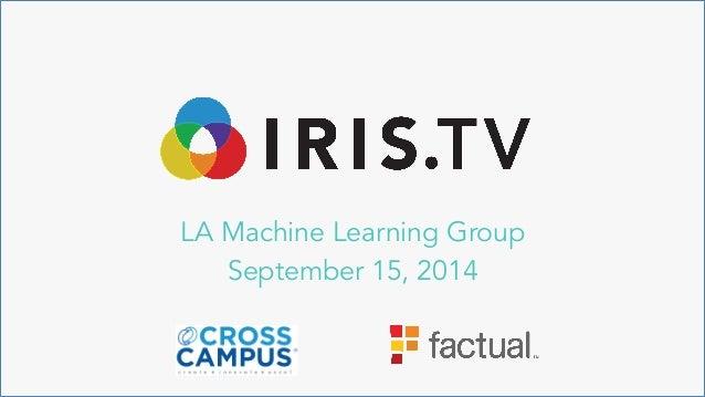 LA Machine Learning Group September 15, 2014