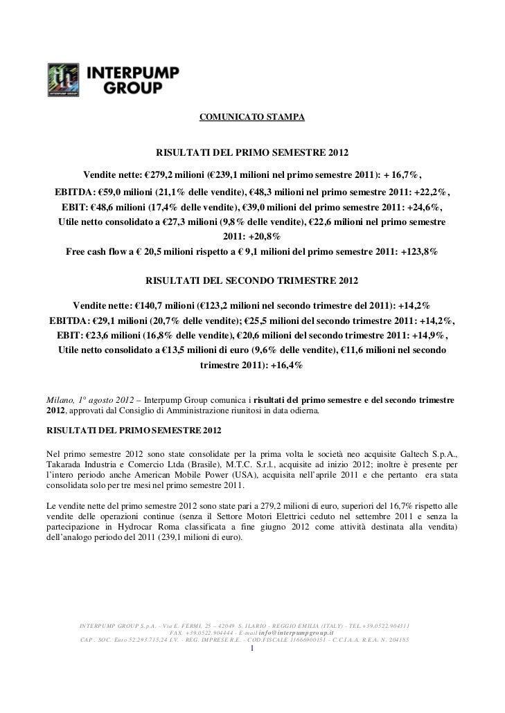COMUNICATO STAMPA                                  RISULTATI DEL PRIMO SEMESTRE 2012          Vendite nette: €279,2 milion...