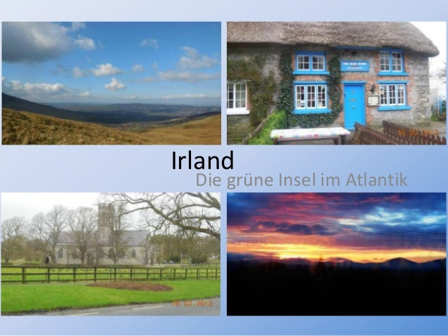 Irland  Die grüne Insel im Atlantik
