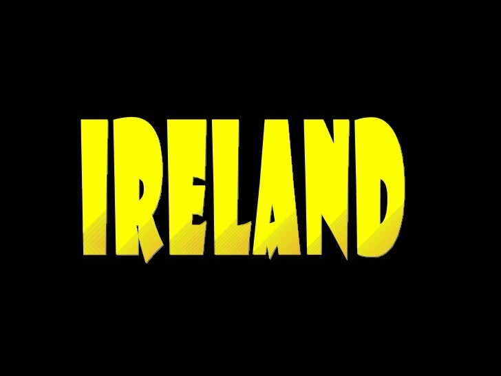 • La isla de Irlanda es por su tamaño la tercera isla  de Europa,[2] y la vigésima del mundo. Está  situada al noroeste de...