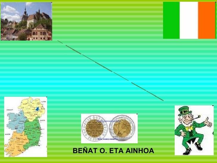 IRLANDA BEÑAT O. ETA AINHOA