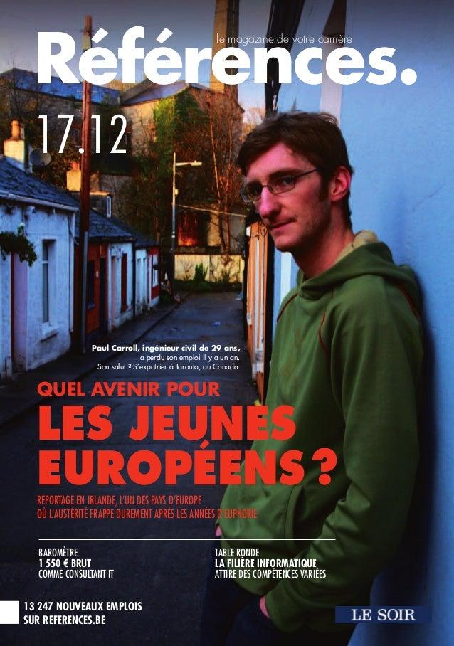 13 247 NOUVEAUX EMPLOISSUR REFERENCES.BERéférences.Références.17.12le magazine de votre carrièreBAROMÈTRE1550 € BRUTCOMME ...