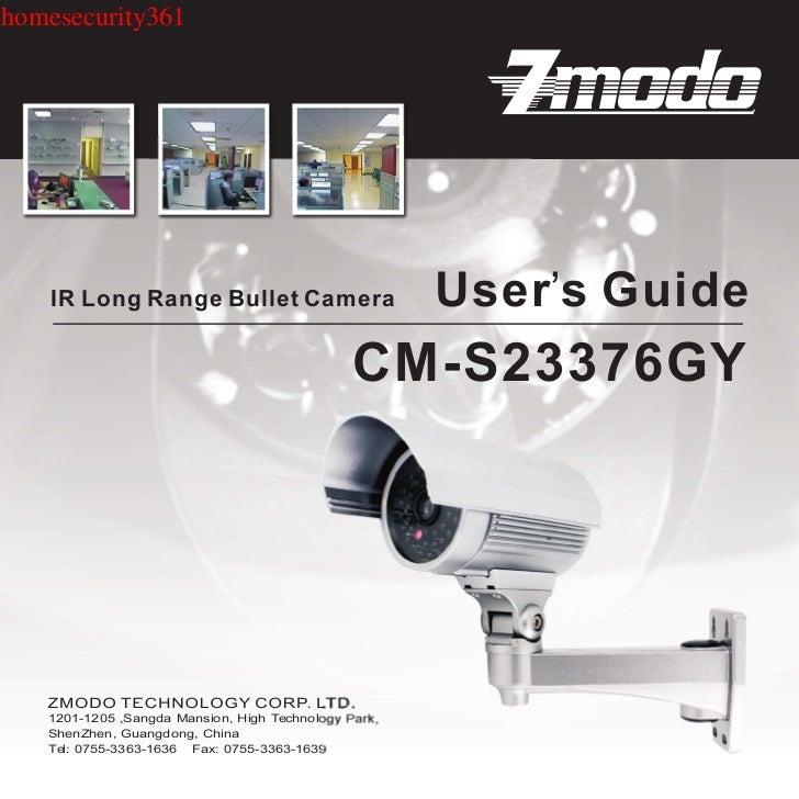 homesecurity361    IR Long Range Bullet Camera                       User's Guide                                         ...