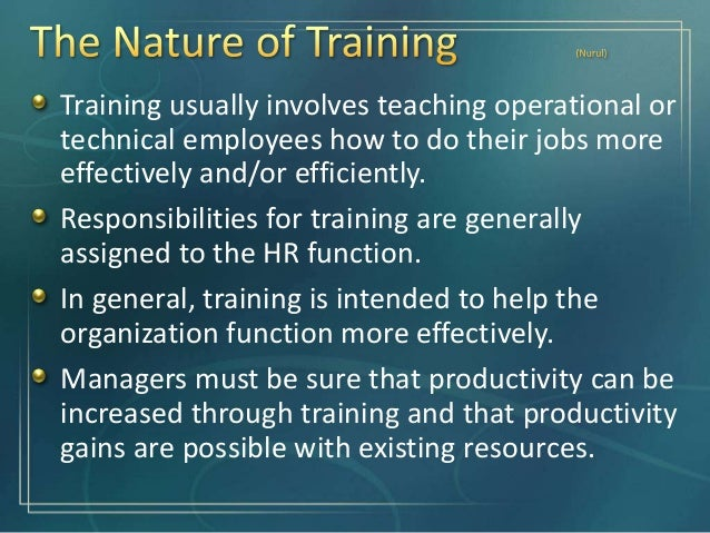 Trained workers can work more efficiently. There will be fewer accidents. As training improves the knowledge of employees ...
