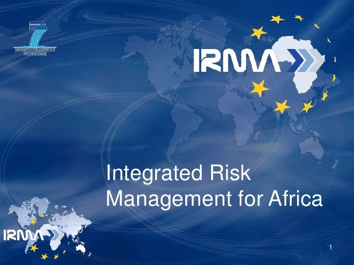 Integrated Risk Management for Africa                          1