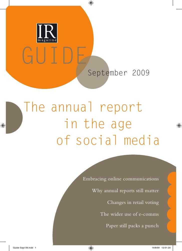 GUIDE          September 2009    The annual report       in the age      of social media          Embracing online communi...