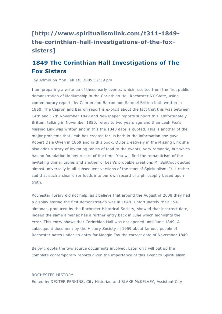 [http://www.spiritualismlink.com/t311-1849-the-corinthian-hall-investigations-of-the-fox-sisters]1849 The Corinthian Hall ...