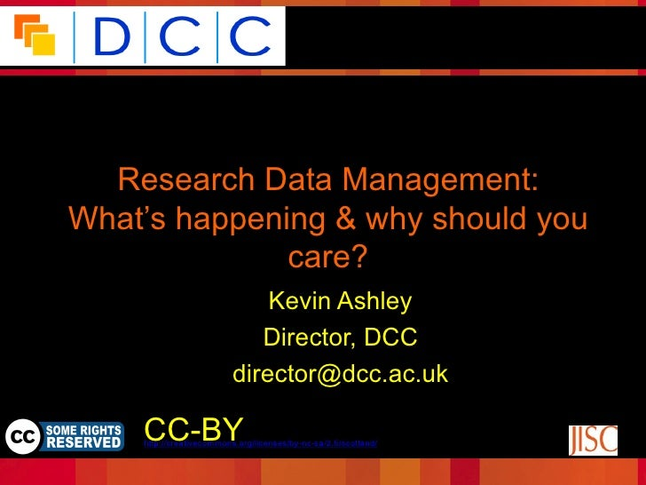 Because good research needs good data  Research Data Management:What's happening & why should you              care?      ...