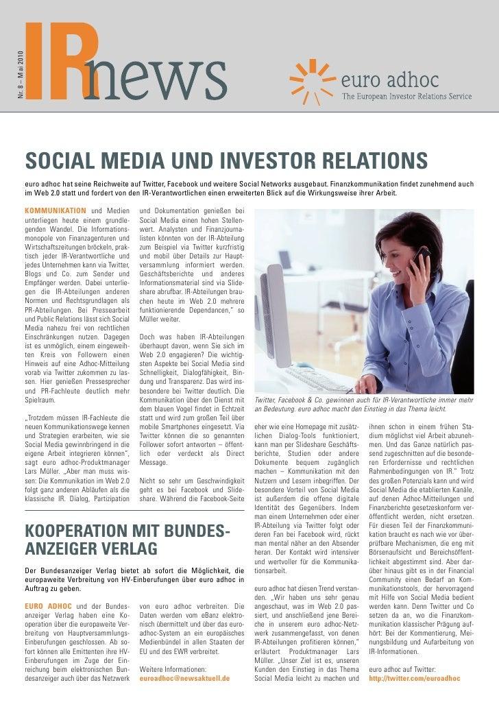 Nr. 8 – Mai 2010                        SOCIAL MEDIA UND INVESTOR RELATIONS                    euro adhoc hat seine Reichw...