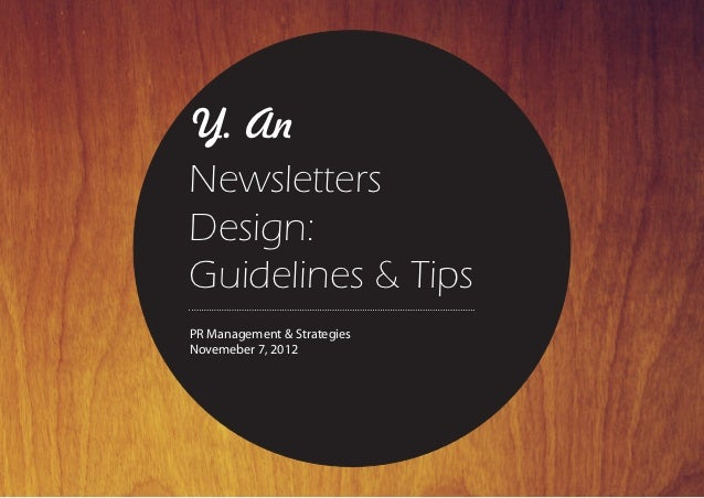Y. AnNewsletters        step 1: sign up      step 2: readDesign:Guidelines & TipsPR Management & StrategiesNovemeber 7, 2012