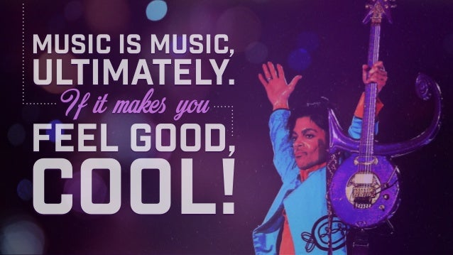 Music is music, cool! feel good, If it makes you ultimately.