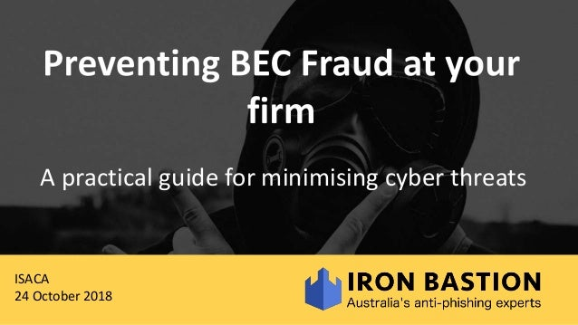A practical guide for minimising cyber threats ISACA 24 October 2018