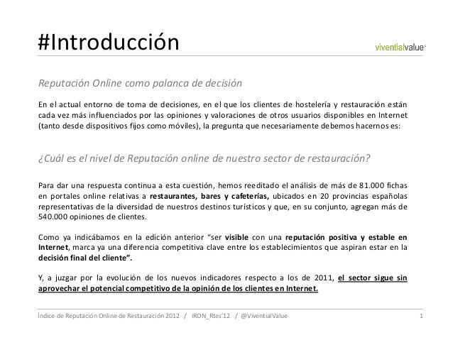 #IntroducciónReputación Online como palanca de decisiónEn el actual entorno de toma de decisiones, en el que los clientes ...