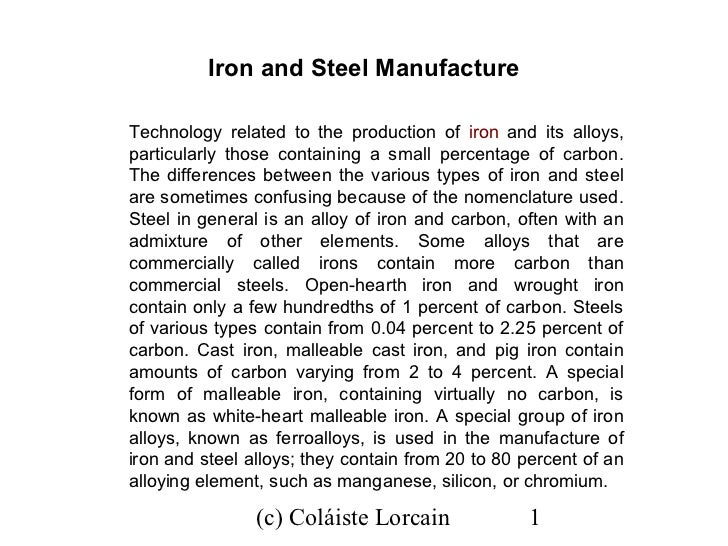 Iron and Steel ManufactureTechnology related to the production of iron and its alloys,particularly those containing a smal...