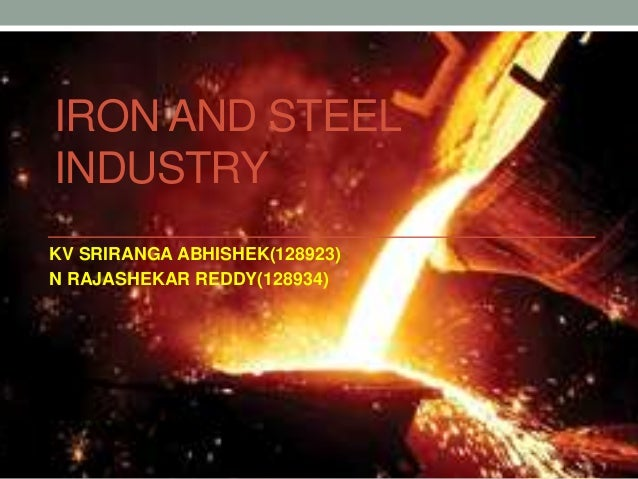 production of iron and steel essay Free essay: production of iron and steel in this project i have researched on the production of iron and steel i will be looking in detail at how both are.