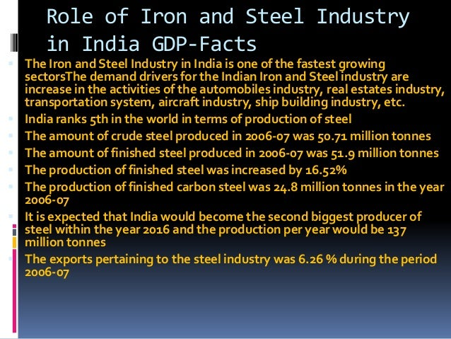 iron and steel industry Iron & steel casting market size is anticipated to grow at a significant rate in the forecast period driven by growth of its various end-user industries such as construction, mining, and.