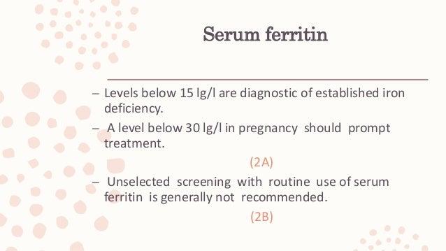 Serum (Fe) and (TIBC) Unreliable indicators: -- recent ingestion of Fe – diurnal rhythm – infection. (Adams et al, 2007).