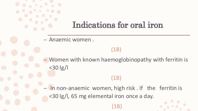 Postnatal anaemia – FBC should be checked within 48 h of delivery:  blood loss >500 ml  uncorrected anaemia in ANC  sym...