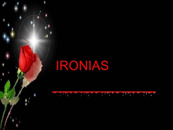 IRONIAS