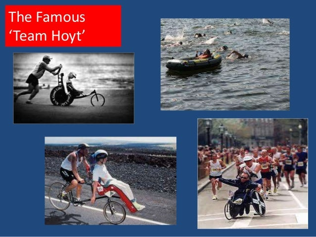 The Famous'Team Hoyt'