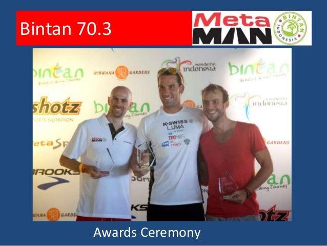 Bintan 70.3              The Medals