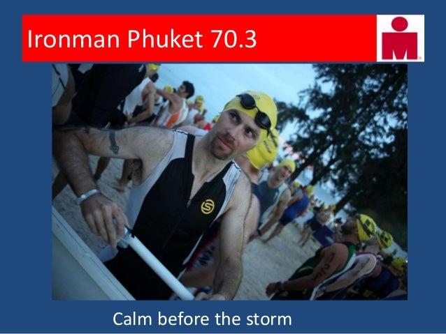 Ironman Phuket 70.3         Age-group start