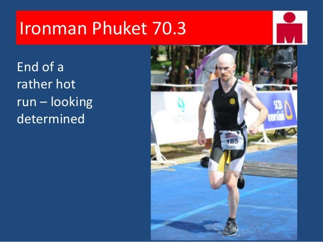 Ironman Phuket 70.3    Proven by the HRM – 194 BPM