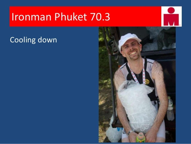 Ironman Phuket 70.3        Happy Hyderabadis