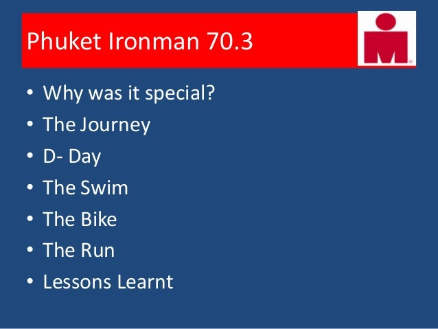 • Why I do Triathlons?  – Triathlete is a complete athlete. Has to    be good at all three sports• Future goals for Ironma...