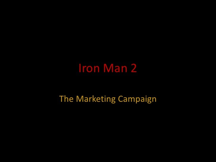 Iron Man 2The Marketing Campaign