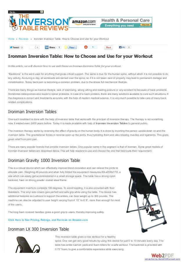 Go to...  Home » Reviews » Ironman Inversion Table: How to Choose and Use for your Workout Tweet  2  0  Share  1  1  Like ...