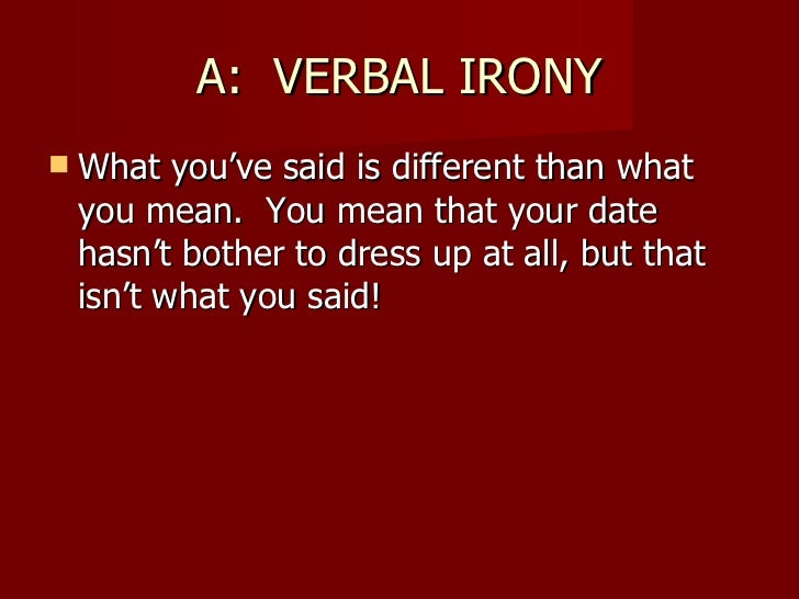 whats verbal irony