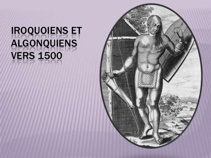 IROQUOIENS ETALGONQUIENSVERS 1500