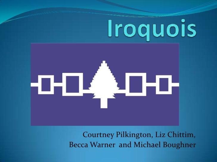 Iroquois<br />Courtney Pilkington, Liz Chittim, <br />Becca Warner  and Michael Boughner<br />