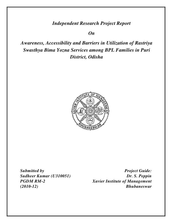 Independent Research Project Report                                OnAwareness, Accessibility and Barriers in Utilization ...