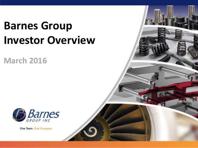 """an introduction to the barnes group inc Founded in 1857, barnes group inc (the """"company"""") is a global industrial and aerospace manufacturer and service provider, serving a wide range of end markets and customers the highly engineered products, differentiated industrial technologies, and innovative solutions delivered by barnes group are used in far-."""