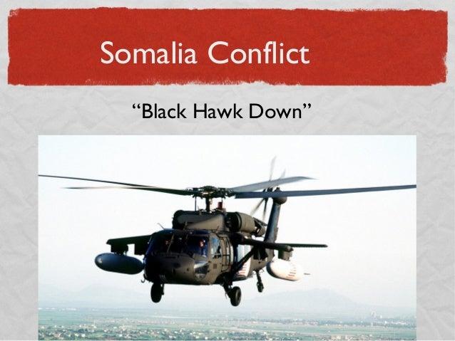 "Somalia Conflict ""Black Hawk Down"""