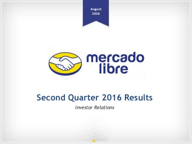 August 2016 Investor Relations Second Quarter 2016 Results