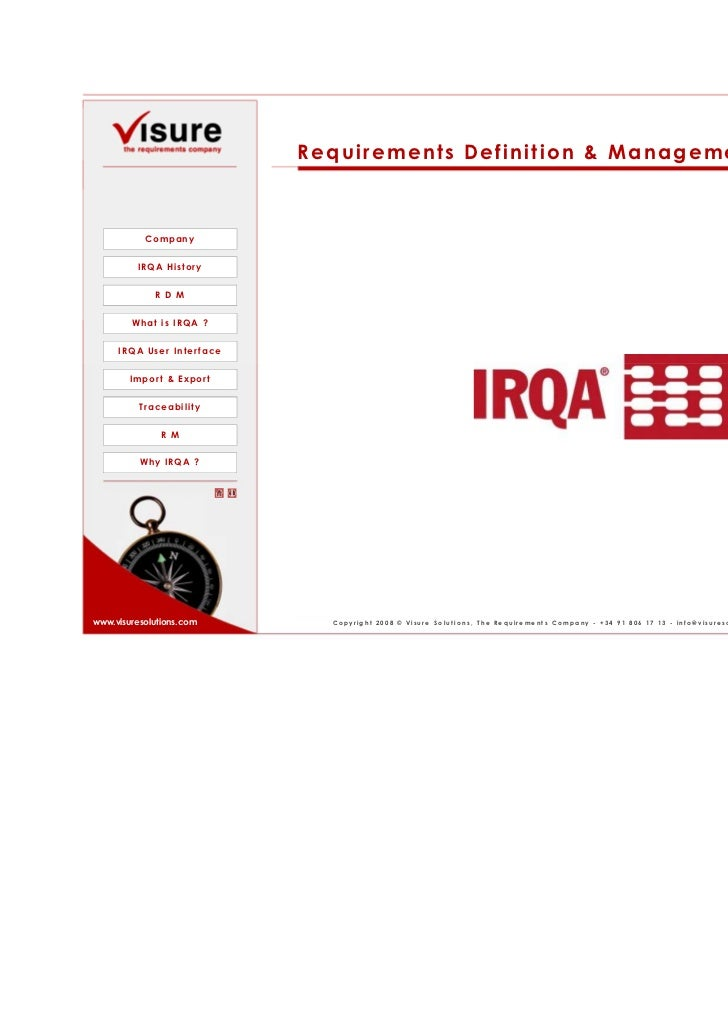Requirements Definition & Management with IRQA           Company         IRQA History             R D M        What is IRQ...