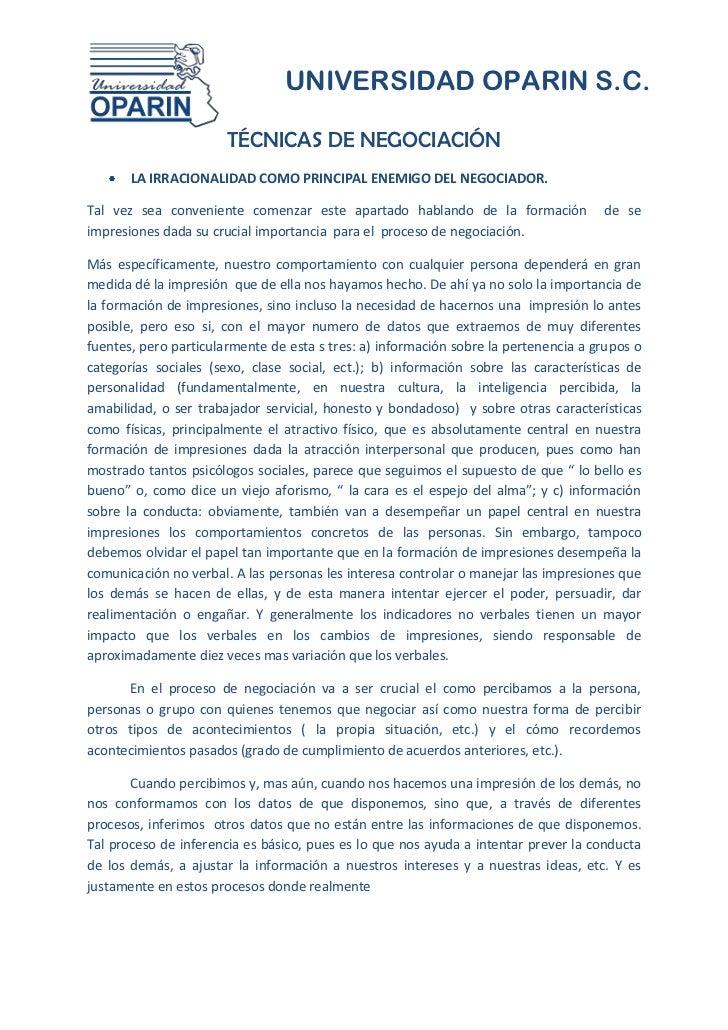 UNIVERSIDAD OPARIN S.C.                       TÉCNICAS DE NEGOCIACIÓN       LA IRRACIONALIDAD COMO PRINCIPAL ENEMIGO DEL N...