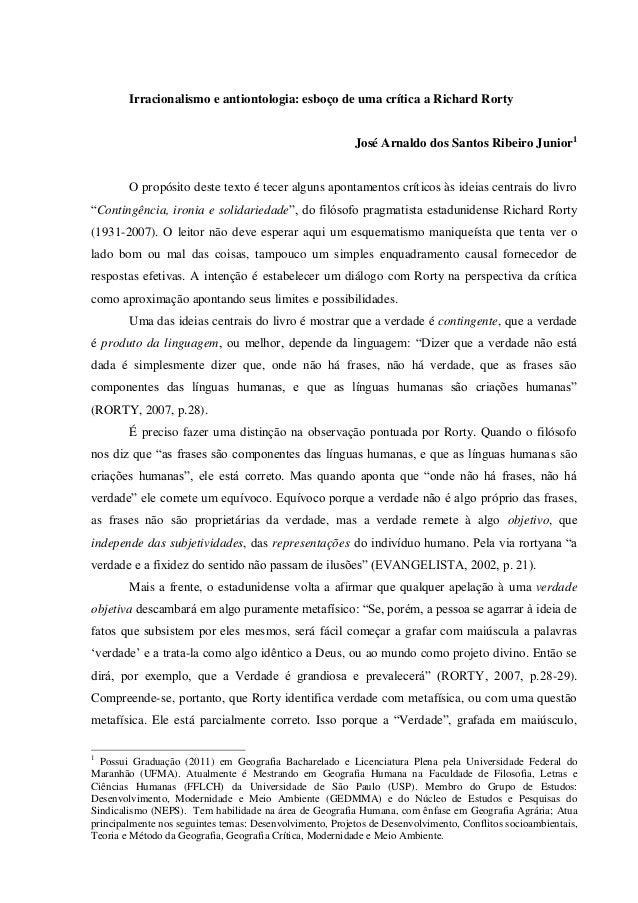 Irracionalismo e antiontologia: esboço de uma crítica a Richard Rorty José Arnaldo dos Santos Ribeiro Junior1  O propósito...