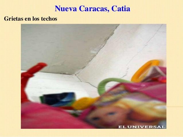 Nueva Caracas, CatiaGrietas en los techos
