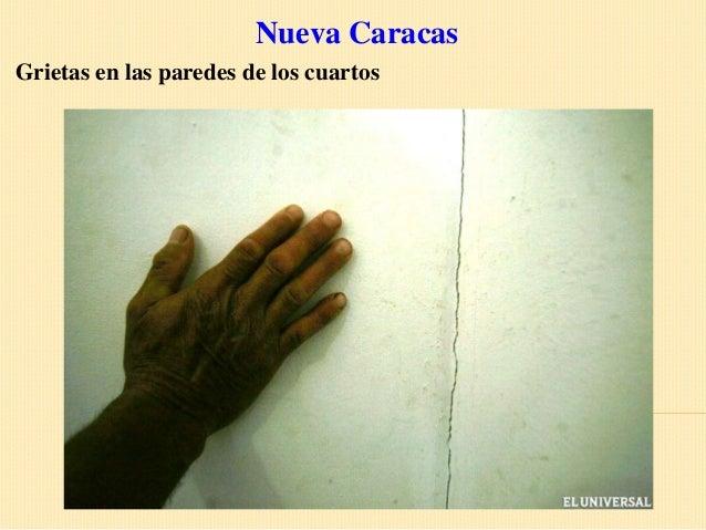 Nueva CaracasGrietas en las paredes de los cuartos